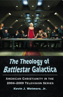 The Theology of Battlestar Galactica