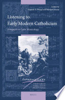 Listening To Early Modern Catholicism