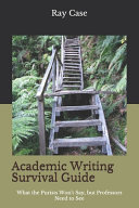 Academic Writing Survival Guide