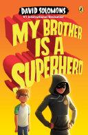 My Brother Is a Superhero Pdf/ePub eBook
