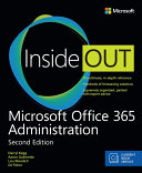 Microsoft Office 365 Administration Inside Out (Includes Current Book Service)