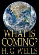 What Is Coming? Pdf/ePub eBook