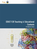 Cover of EDUC1120 Teaching & Educational Contexts