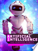 Artificial Intelligence and Humanoid Robots