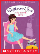 If the Shoe Fits (Whatever After #2) ebook