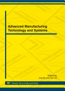Advanced Manufacturing Technology and Systems