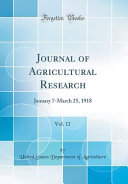Journal of Agricultural Research, Vol. 12