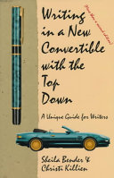 Writing in a New Convertible with the Top Down Book