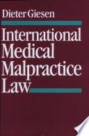 International Medical Malpractice Law