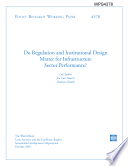 Do Regulatuion and Institutional Design Matter for Infrastructural Sector Performance