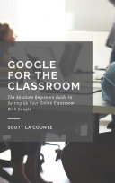 Google For The Classroom