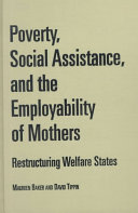 Poverty  Social Assistance  and the Employability of Mothers
