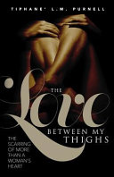 The Love Between My Thighs