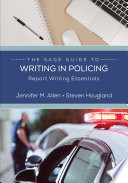 The SAGE Guide to Writing in Policing