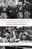 To the Threshold of Power  1922 33  Volume 1