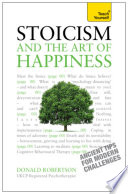 Stoicism And The Art Of Happiness Book