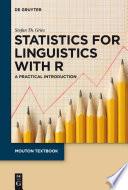Statistics For Linguistics With R
