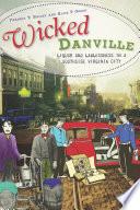 Wicked Danville