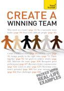 Create a Winning Team: Teach Yourself