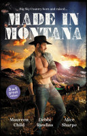 Made In Montana/The Cowboy's Pride and Joy/Barefoot Blue Jean Night/Montana Refuge
