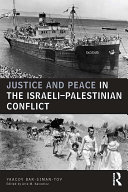 Justice and Peace in the Israeli Palestinian Conflict