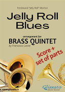 Jelly Roll Blues   Brass Quintet Quintet score   parts