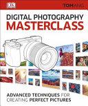 Digital Photography Masterclass Book PDF