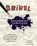 Drivel: Deliciously Bad Writing by Your Favorite Authors