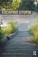 Escaping Utopia Book