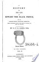 A History of the Life of Edward  the Black Prince  etc   2  Ed