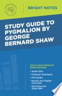 Study Guide To Pygmalion By George Bernard Shaw Book PDF