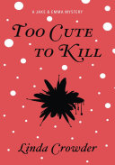 Too Cute to Kill