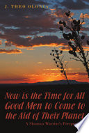 Now is the Time for All Good Men to Come to the Aid of Their Planet Book