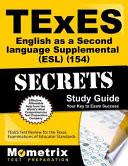 Texes (154) English As a Second Language Supplemental (Esl) Exam Secrets Study Guide