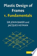 Plastic Design of Frames 1 Fundamentals Book