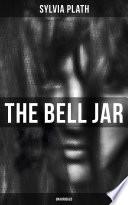 The Bell Jar  Unabridged