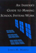 An Insider's Guide to Making School Systems Work