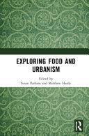 Exploring Food and Urbanism