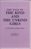 The Tale of the Kind and the Unkind Girls