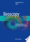 Ileoscopy