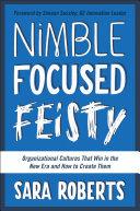 Nimble, Focused, Feisty