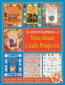 The Encyclopedia of Two-hour Craft Projects image