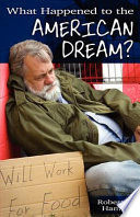 What Happened to the American Dream  Book PDF