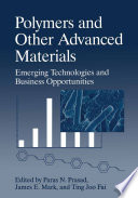 Polymers and Other Advanced Materials