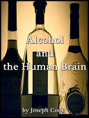 Alcohol and the Human Brain ebook