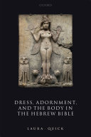 Dress  Adornment  and the Body in the Hebrew Bible
