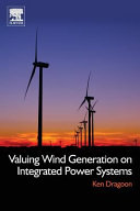 Valuing Wind Generation on Integrated Power Systems
