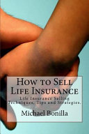 How to Sell Life Insurance
