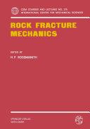 Rock Fracture Mechanics