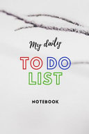 My Daily to Do List Notebook